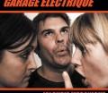 Garage Electrique Album 2 – Jalousie Mécanique (2007)